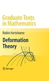 Hartshorne R. — Deformation Theory (Graduate Texts in Mathematics)