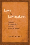 Lange M. — Laws and Lawmakers: Science, Metaphysics, and the Laws of Nature