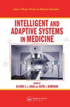 Haas O., Burnham K.J. — Intelligent and Adaptive Systems in Medicine