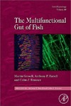 Grosell M., Farrell A.P., Brauner C.J. — The Multifunctional Gut of Fish