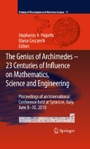 Paipetis S.A., Ceccarelli M. — The Genius of Archimedes -- 23 Centuries of Influence on Mathematics, Science and Engineering: Proceedings of an International Conference held at Syracuse, ... (History of Mechanism and Machine Science)