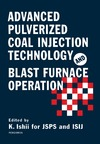 Ishii K. — Advanced Pulverized Coal Injection Technology and Blast Furnace Operation