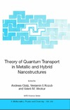 Glatz A., Kozub V.I., Vinokur V. — Theory of Quantum Transport in Metallic and Hybrid Nanostructures