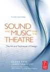 Kaye D., LeBrecht J. — Sound and Music for the Theatre: The Art and Technique of Design