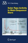Gershberg R. — Solar-Type Activity in Main-Sequence Stars (Astronomy and Astrophysics Library)