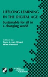 van Weert T.J., Kendall M. — Lifelong Learning in the Digital Age: Sustainable for All in a Changing World