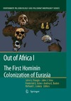 Fleagle J.G., Shea J.J. — Out of Africa I: The First Hominin Colonization of Eurasia