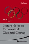 Jiagu X. — Lecture Notes on Mathematical Olympiad Courses: For Junior Section, Vol. 2