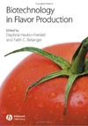 Havkin-Frenkel D., Belanger F. — Biotechnology in Flavor Production