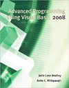 Bradley J., Millspaugh A. — Advanced Programming Using Visual Basic 2008