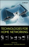 Dixit S., Prasad R. — Technologies for Home Networking