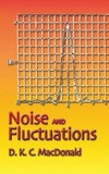 MacDonald D. — Noise and Fluctuations: An Introduction