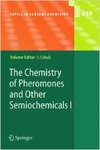 Schulz S. — The Chemistry of Pheromones and Other Semiochemicals I (Topics in Current Chemistry) (No.1)