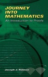 Rotman J.J. — Journey into mathematics: An introduction to proofs