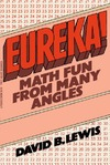 Lewis D. — Eureka!: Math Fun from Many Angles
