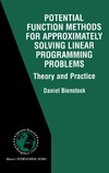 Bienstock D. — Potential function methods for approximately solving linear programming problems