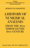 Goldstine H. — A History of Numerical Analysis from the 16th through the 19th Century