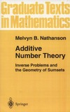 Nathanson M. — Additive Number Theory: Inverse Problems and the Geometry of Sumsets (Graduate Texts in Mathematics) (Vol 165)