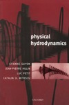 Etienne Guyon, Jean-Pierre Hulin, Luc Petit — Physical Hydrodynamics