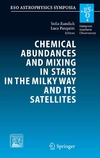 S. Randich, L. Pasquini — Chemical Abundances and Mixing in Stars in the Milky Way and its Satellites: Proceedings of the ESO-Arcetrie Workshop held in Castiglione della Pescaia, ... September, 2004 (ESO Astrophysics Symposia)