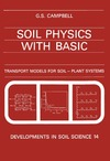 Campbell G. — Soil physics with BASIC: transport models for soil-plant systems