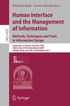 Smith M., Salvendy G. — Human Interface and the Management of Information. Methods, Techniques and Tools in Information Design: Symposium on Human Interface 2007, Held as Part ... Part I (Lecture Notes in Computer Science)