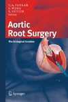 Yankah A., Weng Y., Hetzer R. — Aortic Root Surgery: The Biological Solution