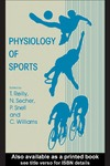 Reilly T., Secher N., Snell P. — Physiology of Sports