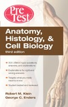 Robert Klein, George Enders — Anatomy, Histology, and Cell Biology PreTest Self-Assessment and Review