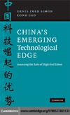 Simon D., Cao C. — China's Emerging Technological Edge: Assessing the Role of High-End Talent