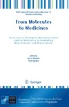 Joel L. Sussman, Paola Spadon — From Molecules to Medicines: Structure of Biological Macromolecules and Its Relevance in Combating New Diseases and Bioterrorism