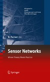 Ferrari G. — Sensor Networks: Where Theory Meets Practice