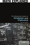 Erik Gregersen — The Britannica Guide to Analysis and Calculus (Math Explained)