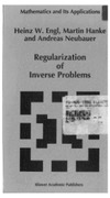 Engl H., Hanke M., Neubauer A. — Regularization of inverse problems