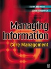 Diana Bedward, John Stredwick — Managing Information: Core Management