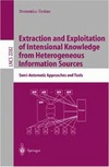Ursino D. — Extraction and Exploitation of Intensional Knowledge from Heterogeneous Information Sources: Semi-Automatic Approaches and Tools (Lecture Notes in Computer Science)