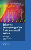 Dave Kendall, Stephen Alexander — Behavioral Neurobiology of the Endocannabinoid System (Current Topics in Behavioral Neurosciences)