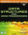 Penton R. — Data Structures for Game Programmers