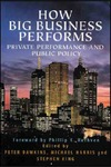 Dawkins P., Harris M., King S. — How Big Business Performs: Private Performance and Public Policy : Analysing the Profits of Australia's Largest Enterproses Drawing on the Unique Data of Ibis Business Informat