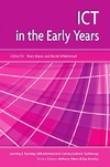 Hayes M., Whitebread D. — ICT in the Early Years (Learning and Teaching With Information & Communications Technology)