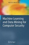 Maloof M. — Machine Learning and Data Mining for Computer Security: Methods and Applications (Advanced Information and Knowledge Processing)