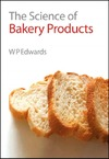Edwards W. — The Science of Bakery Products (Royal Society of Chemistry Paperbacks)