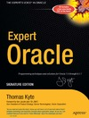 Kyte T. — Expert Oracle, Signature Edition Programming Techniques and Solutions for Oracle 7.3 through 8.1.7 (Expert One-On-One)