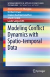 Zammit-Mangion A., Dewar M., Kadirkamanathan V. — Modeling Conflict Dynamics with Spatio-temporal Data