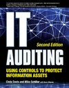 Davis C., Schiller M., Wheeler K. — IT Auditing Using Controls to Protect Information Assets, 2nd Edition