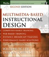 Lee W., Owens D. — Multimedia-based Instructional Design: Computer-Based Training; Web-Based Training; Distance Broadcast Training; Performance-Based Solutions, Second Edition