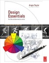 Taylor A. — Design Essentials for the Motion Media Artist: A Practical Guide to Principles & Techniques