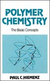 Hiemenz P. — Polymer Chemistry: The Basic Concepts
