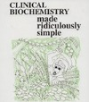 Goldberg S. — Clinical Biochemistry. Made Ridiculously Simple