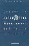 Teece D.J. — Essays in Technology Management and Policy